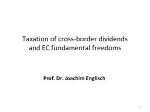 Taxation of crossborder dividends and EC fundamental freedoms