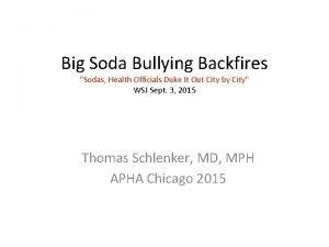 Big Soda Bullying Backfires Sodas Health Officials Duke