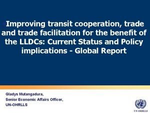 Improving transit cooperation trade and trade facilitation for