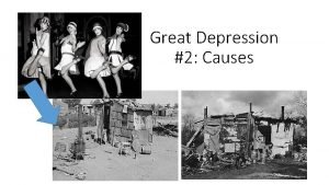 Great Depression 2 Causes Great Depression 1929 1940