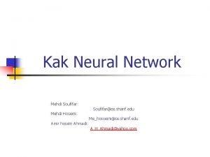 Kak Neural Network Mehdi Soufifar Mehdi Hoseini Amir