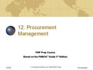 12 Procurement Management PMP Prep Course Based on