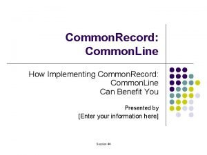 Common Record Common Line How Implementing Common Record