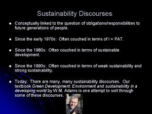 Sustainability Discourses l Conceptually linked to the question