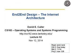 End 2 End Design The Internet Architecture David