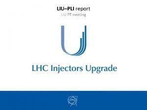 LIUPLI report LIU PT meeting PLAN LIU Project