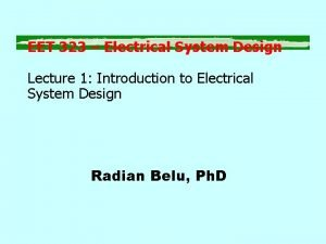 EET 323 Electrical System Design Lecture 1 Introduction