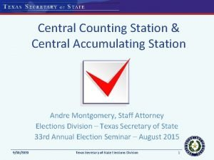 Central Counting Station Central Accumulating Station Andre Montgomery