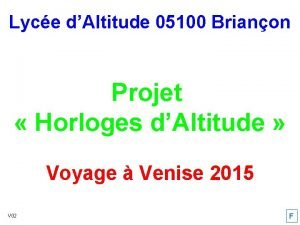 Lyce dAltitude 05100 Brianon Projet Horloges dAltitude Voyage