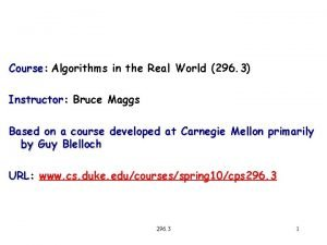 Course Course Algorithms in the Real World 296