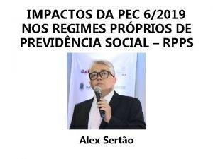 IMPACTOS DA PEC 62019 NOS REGIMES PRPRIOS DE