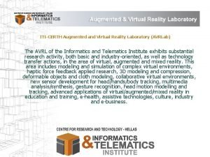 ITICERTH Augmented and Virtual Reality Laboratory AVRLab The