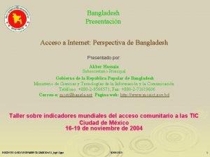 Bangladesh Presentacin Acceso a Internet Perspectiva de Bangladesh