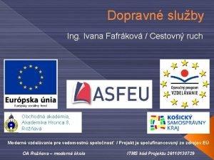 Dopravn sluby Ing Ivana Fafrkov Cestovn ruch Obchodn