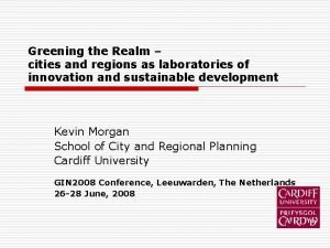 Greening the Realm cities and regions as laboratories