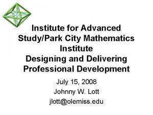 Institute for Advanced StudyPark City Mathematics Institute Designing