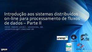 Introduo aos sistemas distribudos online para processamento de