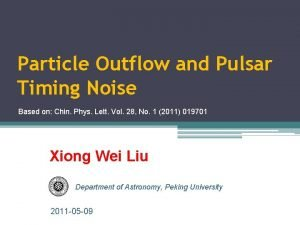 Particle Outflow and Pulsar Timing Noise Based on