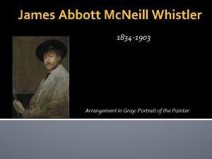 James Abbott Mc Neill Whistler 1834 1903 Arrangement