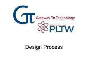 Design Process What is Design Design is a