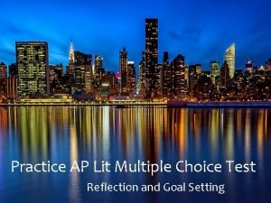 Practice AP Lit Multiple Choice Test Reflection and