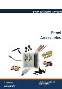 FAITA ENGINEERING PTE LTD Panel Accessories TEL 65