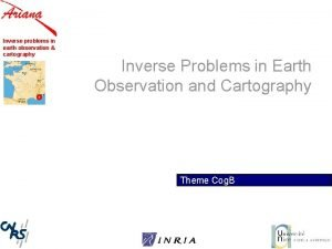 Inverse problems in earth observation cartography Inverse Problems