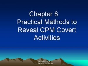 Chapter 6 Practical Methods to Reveal CPM Covert