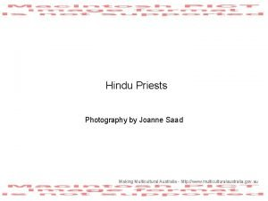 Hindu Priests Photography by Joanne Saad Making Multicultural