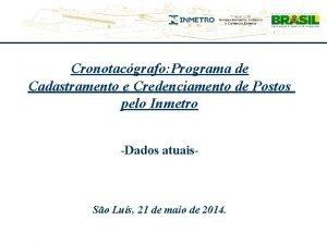 Cronotacgrafo Programa de Cadastramento e Credenciamento de Postos
