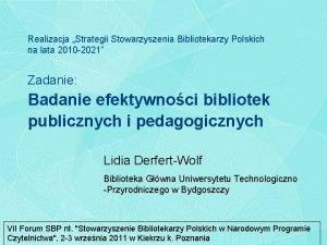 Realizacja Strategii Stowarzyszenia Bibliotekarzy Polskich na lata 2010