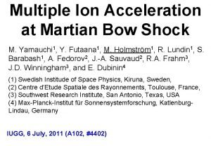 Multiple Ion Acceleration at Martian Bow Shock M