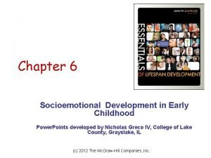Chapter 6 Socioemotional Development in Early Childhood Power
