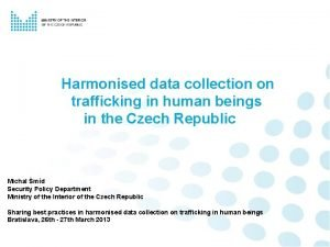 Harmonised data collection on trafficking in human beings