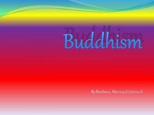Buddhism By Barbara Marina Victoria A Enjoy our