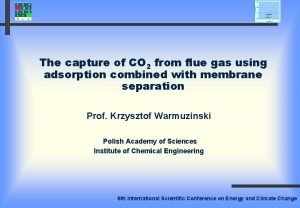 The capture of CO 2 from flue gas
