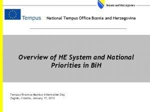 Bosnia and Herzegovina National Tempus Office Bosnia and