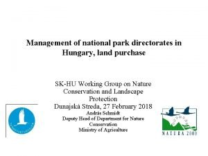 Management of national park directorates in Hungary land