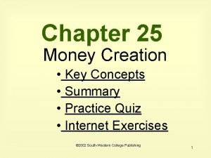 Chapter 25 Money Creation Key Concepts Summary Practice
