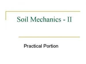 Soil Mechanics II Practical Portion Experiment No 05