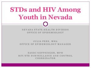 STDs and HIV Among Youth in Nevada NEVADA