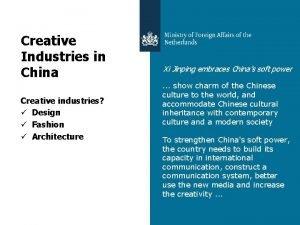 Creative Industries in China Creative industries Design Fashion
