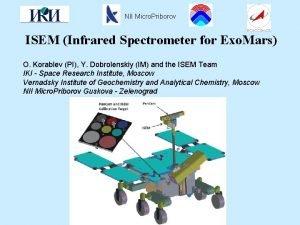 NII Micro Priborov ISEM Infrared Spectrometer for Exo