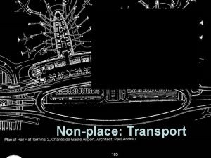 Nonplace Transport BQ Management Centralised Control Limitations of
