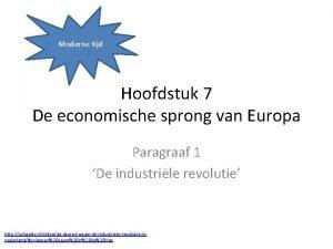 Moderne tijd Hoofdstuk 7 De economische sprong van