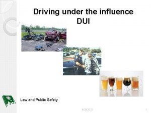 Driving under the influence DUI Law and Public