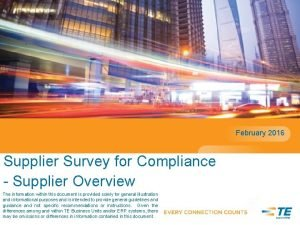 February 2016 Supplier Survey for Compliance Supplier Overview