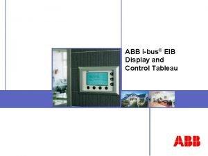 ABB ibus EIB Display and Control Tableau Display