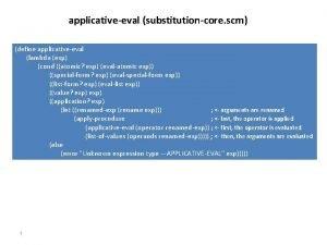 applicativeeval substitutioncore scm define applicativeeval lambda exp cond