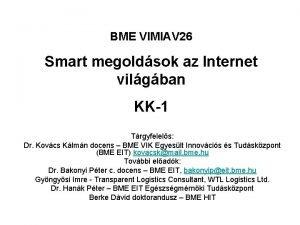 BME VIMIAV 26 Smart megoldsok az Internet vilgban